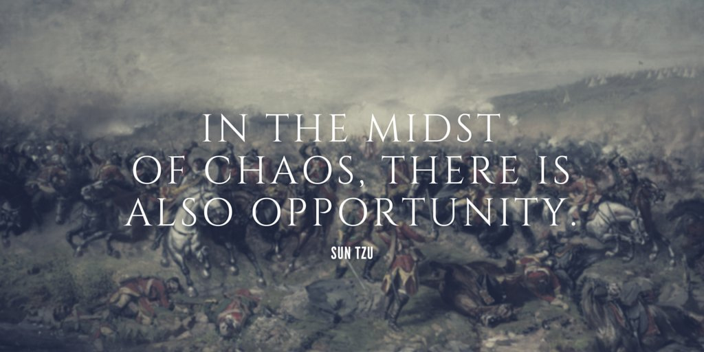 In The Midst Of Chaos, There Is Also Opportunity
